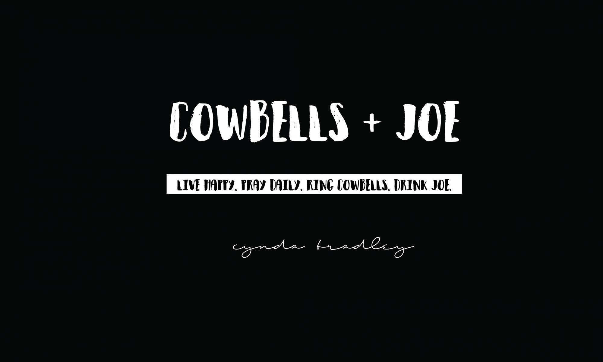 cowbells + joe